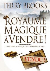 Le royaume magique de Landover Tome 1