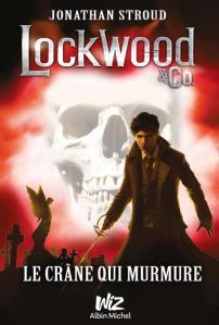 Lockwood & Co. Le crâne qui murmure